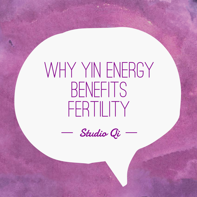 Why Yin energy benefits fertility
