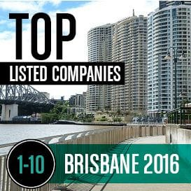 2016 BRISBANE TOP LISTED COMPANIES | 1-10