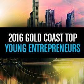 40 UNDER 40: TOP YOUNG ENTREPRENEURS GOLD COAST 1-10