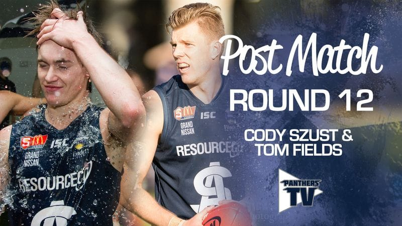 Panthers TV: Cody Szust & Tom Fields - Post Match Round 12