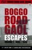 Boggo Road Gaol - ESCAPES Volume One - Jack Sim, Caroline Stevenson