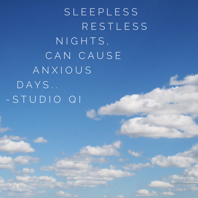 Sleepless Restless Nights can cause Anxiety...