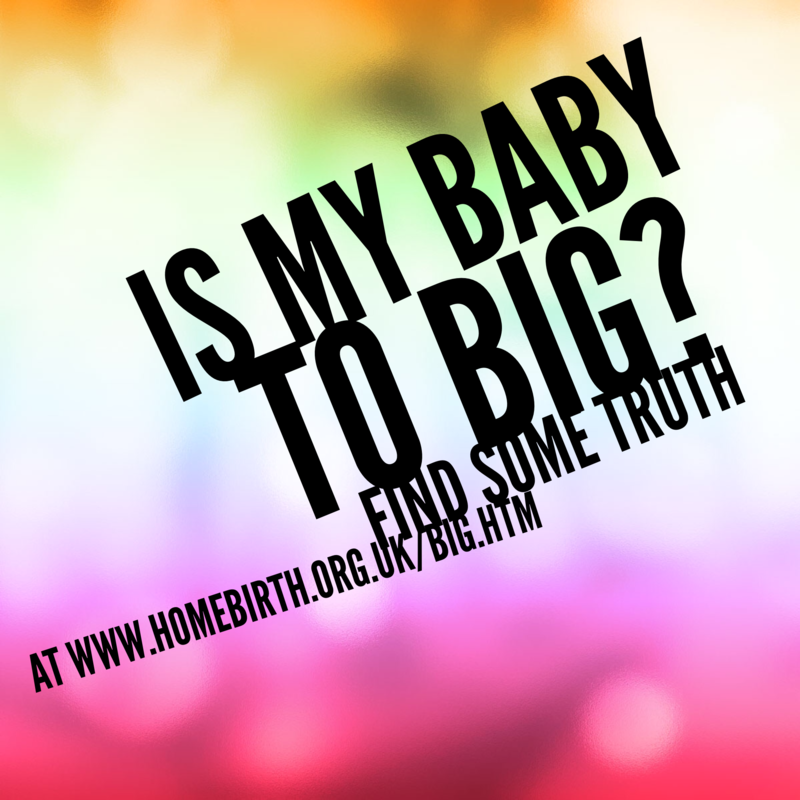 Fear your baby is too big?