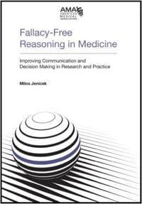 Fallacy-Free Reasoning in Medicine