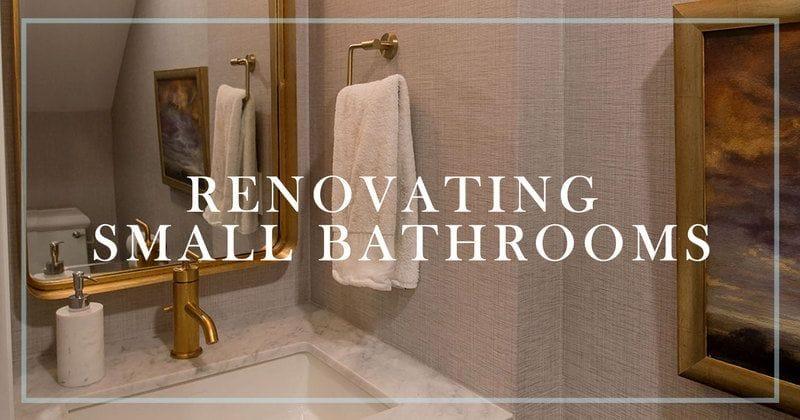 Renovating Small Bathrooms